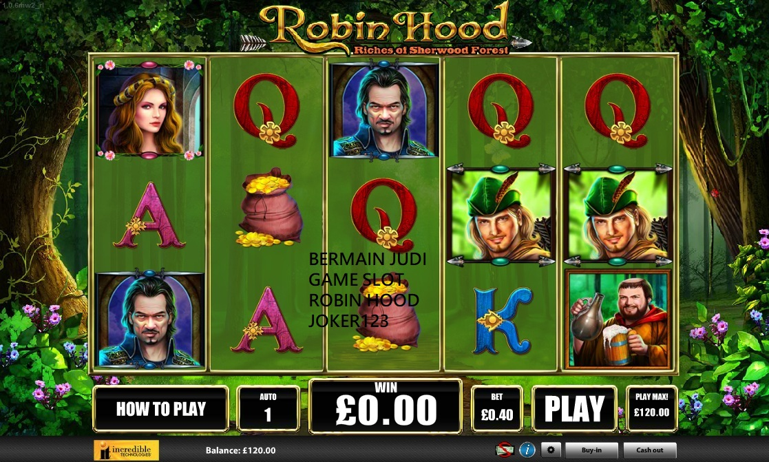 BERMAIN JUDI GAME SLOT ROBIN HOOD JOKER123