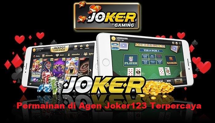 Permainan di Agen Joker123 Terpercaya